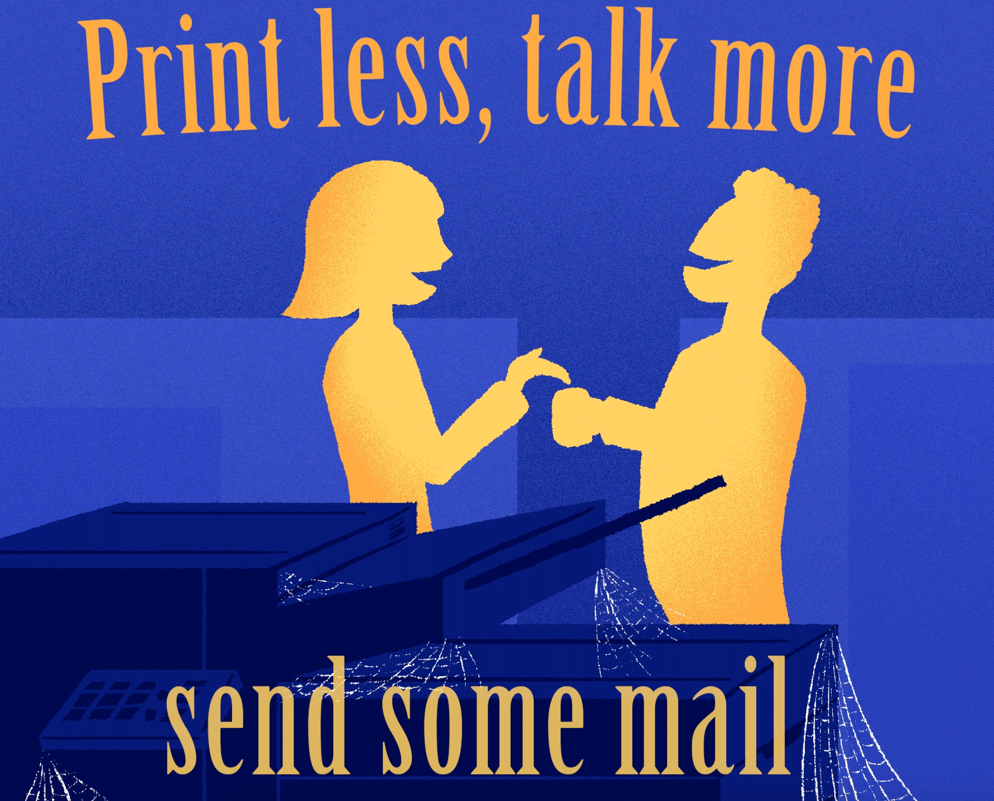 Print less, talk more, send some mail - work solutions